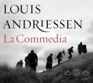 路易斯安德利生:神曲 2CD+DVD Louis Andriessen: La Commedia