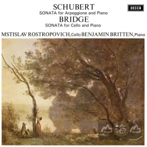 【黑膠唱片LP】舒伯特:阿貝鳩奈奏鳴曲、布瑞基:大提琴奏鳴曲 Schubert : Sonata for Arpeggione and Piano, Bridge : Sonata For Cello And Piano