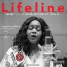 【預購】【黑膠唱片LP】Lifeline: Music Of The Underground Railroad (45轉)