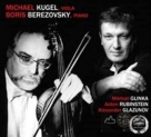 葛令卡、魯賓斯坦、葛拉祖諾夫:中提琴奏鳴曲集 MICHAEL KUGEL, BORIS BEREZOVSKY PLAYS GLINKA, RUBINSTEIN, GLAZUNOV