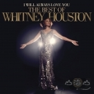 【進口版】永遠愛你 終極精選 I Will Always Love You: The Best Of Whitney Houston