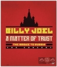 信任問題:俄羅斯巡演A Matter Of Trust: The Bridge To Russia:The Concert  DVD