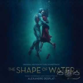 【進口版】水底情深 The Shape Of Water O.S.T