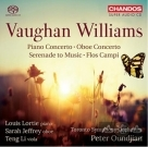 【SACD】佛漢威廉士 : 管弦作品集 Vaughan Williams : Piano Concerto, Oboe Concerto, Serenade to Music & Flos Campi