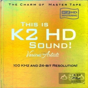 【K2HD】This is K2 HD Sound