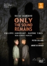 【DVD】薩亞里阿霍:只留下聲音 Saariaho: Only the Sound Remains