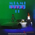 邁阿密風雲(續篇) 【35周年神回復再生版】Miami Vice II: New Music From The Television Series O.S.T.