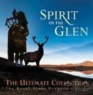 【進口版】蘇格蘭風笛之最 Spirit of the Glen: Ultimate Collection