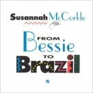 【進口版】From Bessie to Brazil