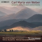 【SACD】韋伯 : 鋼琴與管弦樂作品全集 Weber : Complete Works for Piano & Orchestra