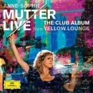 慕特神采 – Yellow Lounge古典新創意 CD+DVD Annie-Sophie Mutter : The Club Album - Live At Yellow Lounge