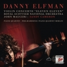 丹尼‧葉夫曼:小提琴協奏曲「1111」&鋼琴四重奏 Danny Elfman:Violin Concerto Eleven Eleven and Piano Quart