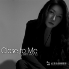 【進口版】Close To Me (MQA-CD)