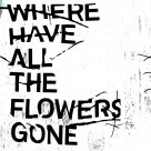 查無此人 Where Have All the Flowers Gone (平裝版)