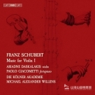 【SACD】舒伯特 : 小提琴音樂第1集 Schubert : Music for Violin I