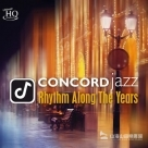 【UHQCD】「協和」發燒爵士寶典 Concord Jazz - Rhythm Along the Years