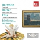 帕爾曼演奏美國近代小提琴協奏名曲 Bernstein:Serenade / Barber: Violin Concerto / Foss: Three American Pieces