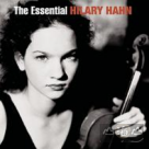 世紀典藏 The Essential Hilary Hahn