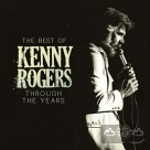 肯尼羅傑斯 輝煌精選 (德國進口) Through The Years: The Best Of Kenny Rogers