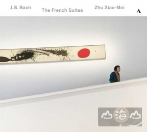巴哈:法國組曲 Bach:The French Suites