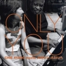 綾戶智繪與曼斯二世:只有你 (Blu-spec CD) Chie Ayado Meets Junior Mance: Only You