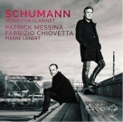舒曼 : 單簧管音樂集 Schumann : Music for Clarinet