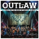 亡命之徒 : 致敬威倫傑寧斯(CD+DVD) Outlaw: Celebrating the Music of Waylon Jennings